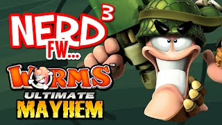 Nerd³ FW - Worms: Ultimate Mayhem