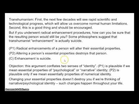 Personal Identity 6 - Transhumanism