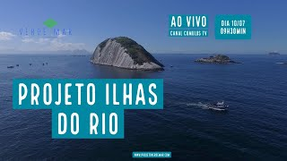 Projeto Ilhas do Rio anuncia nova fase - VERDE MAR AO VIVO #39