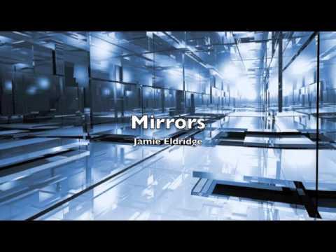 Mirrors - Jamie Eldridge