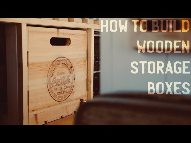 How To Build Wooden Storage Boxes/Crates - Part 11 - How To Build/Convert A Camper Van
