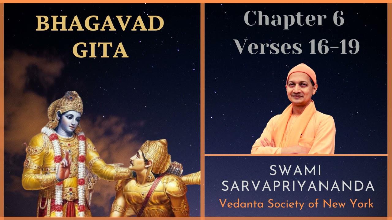 80 Bhagavad Gita I Chapter 6 Verses 16-19 I Swami Sarvapriyananda