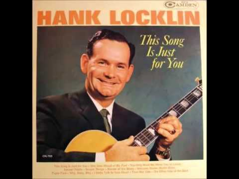 Hank Locklin - You Only Want Me When You're Lonely