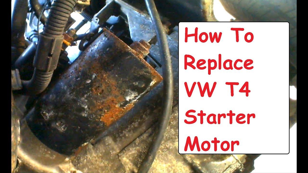 How To Replace Starter Motor VW T4 Starter Motor
