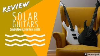 SOLAR GUITARS REVIEW - Comparing A1.6 to A2.6