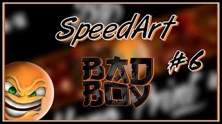 🔵»SpeedArt« #6 Sr BadBoy •Banner•