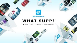 What Supp | Weekly Supplement Roundup (5/22/17)