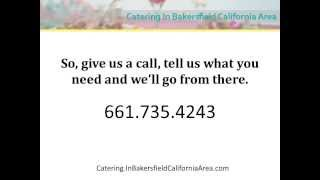 catering in bakersfield california