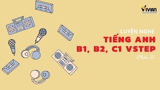 Luyện nghe Vstep Listening phần 3 VstepL3 Test 22