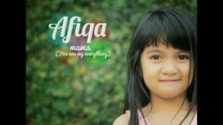 AFIQAH - MAMA ( You Are My Everything ) SIngle Perdana