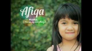 Download lagu AFIQAH - MAMA ( You Are My Everything ) SIngle Perdana