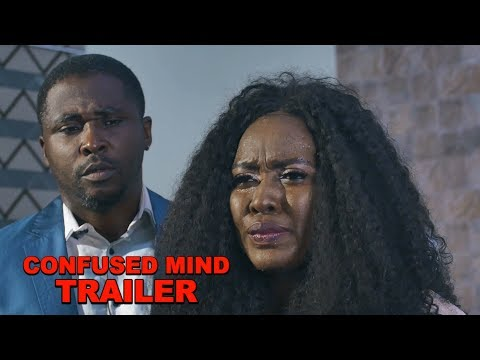 CONFUSED MIND TRAILER (NEW) - TRENDING 2019 NIGERIAN NOLLYWOOD RECOMMENDED MOVIES from YouTube · Duration:  2 minutes 17 seconds