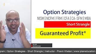 Option Strategies - Short Strangle   CFA, FRM, CA-SFM, NISM and NCFM -  आसान तरीका