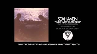 Seahaven - Wild West Selfishness