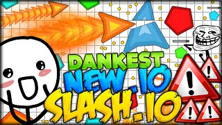 BRAND NEW: THE BEST DANKEST NEW .IO GAME EVER - SLASH.IO (Sl4sh.io - like Agar.io / Slither.io)