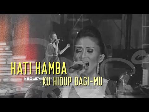 Sari Simorangkir - 08. Hati Hamba Medley Ku Hidup BagiMu (The Creator Live Concert)