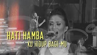 Download lagu Sari Simorangkir - 08. Hati Hamba medley Ku Hidup BagiMu