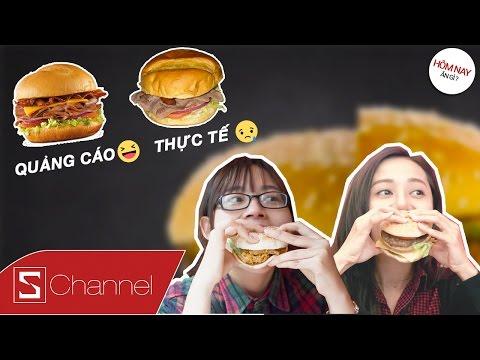 """Schannel - #HNAG: Thực tế vs Quảng cáo - KFC, Lotteria hay BurgerKing có Hamburger """"Chất"""" nhất ?"""