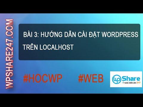 Bài 03 – Hướng dẫn cài đặt WordPress trên localhost
