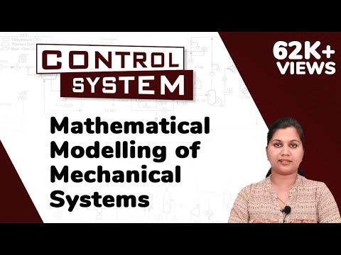 Mathematical Modelling of Mechanical Systems - Mathematical Modelling - Control Systems | Ekeeda.com