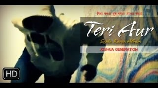 Teri Aur (Sajda Karun) - A Deep Love Felt Towards God