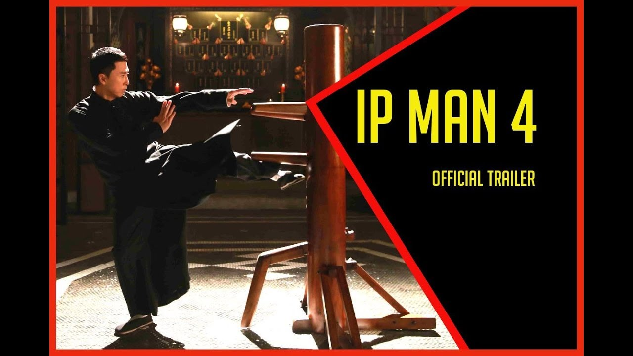 IP MAN 4 The Finale Official Trailer - YouTube