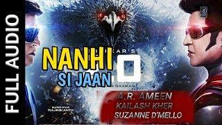 Nanhi Si Jaan full Audio song 2.0 A.R. Rahman