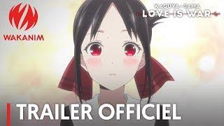 Bande annonce Kaguya-sama : Love Is War