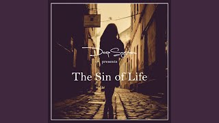 The Sin Of Life Radio Edit