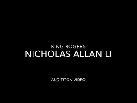 King Rogers Audition Nicholas Li