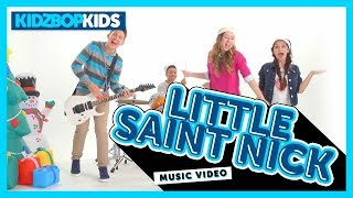 Смотреть клип Kidz Bop Kids - Little Saint Nick