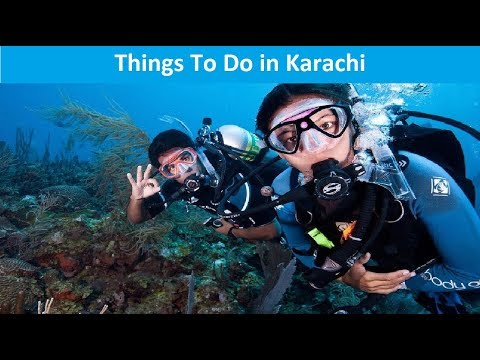 9 Amazing Things To Do in Karachi