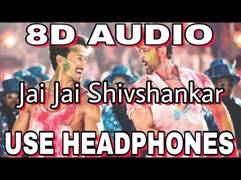 8d Audio🎧  Jai Jai Shivshankar 8d Audio🎧 War  Hrithik Roshan  Tiger Shroff Vishal & Shekhar