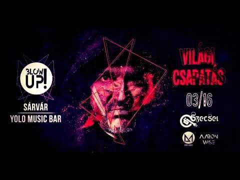 DJ Szecsei - 2018.03.16. - BLOW UP! - YOLO Music Bar, Sárvár - Friday