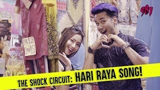 The Shock Circuit: Hari Raya Song