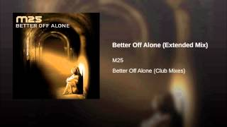 Better Off Alone (Extended Mix)