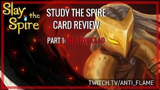 Slay the Spire Speedrun Card Review Part 1: The Ironclad | Study the Spire