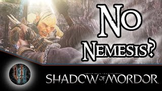 Middle-Earth: Shadow of Mordor - What happens if you don't have a Nemesis?