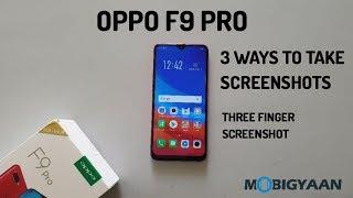 3 ways to take screenshots on OPPO F9 Pro [Hindi]