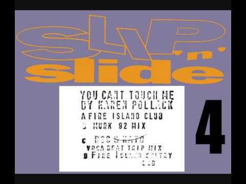 KAREN POLLACK - YOU CAN'T TOUCH ME (FIRE ISLAND SULTRY DUB) [HQ] (4/4)