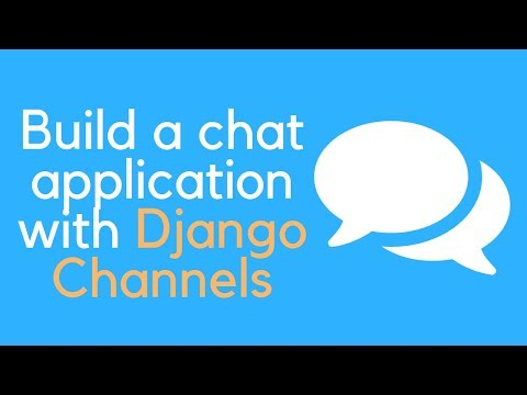 Django Channels Tutorial - 1 // Creating A Chat Application