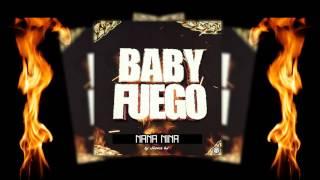 Baby Fuego Nana nina Prod Jhonchd