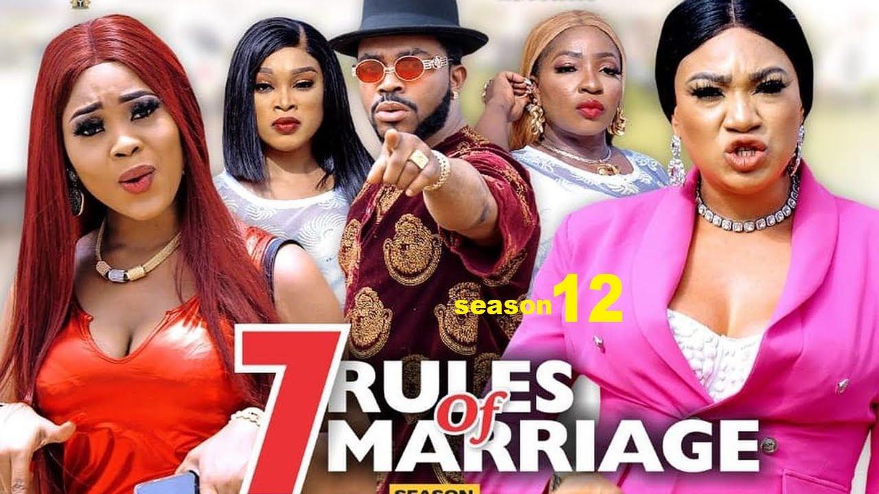 Download 7 RULES OF MARRIAGE SEASON 12 {NEW TRENDING MOVIE}-UGEZU J UGEZU MINDSET 2021 Latest Nollywood Movie