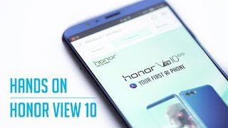 Honor View 10 - Hands On