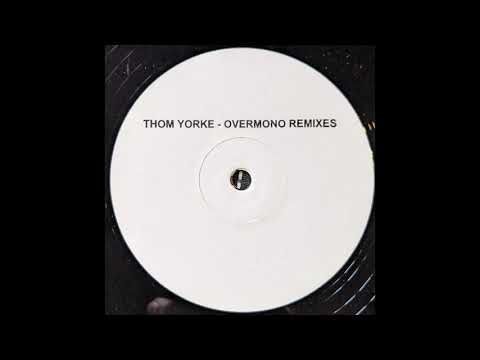 Thom Yorke - Not The News (Overmono Remix 1)