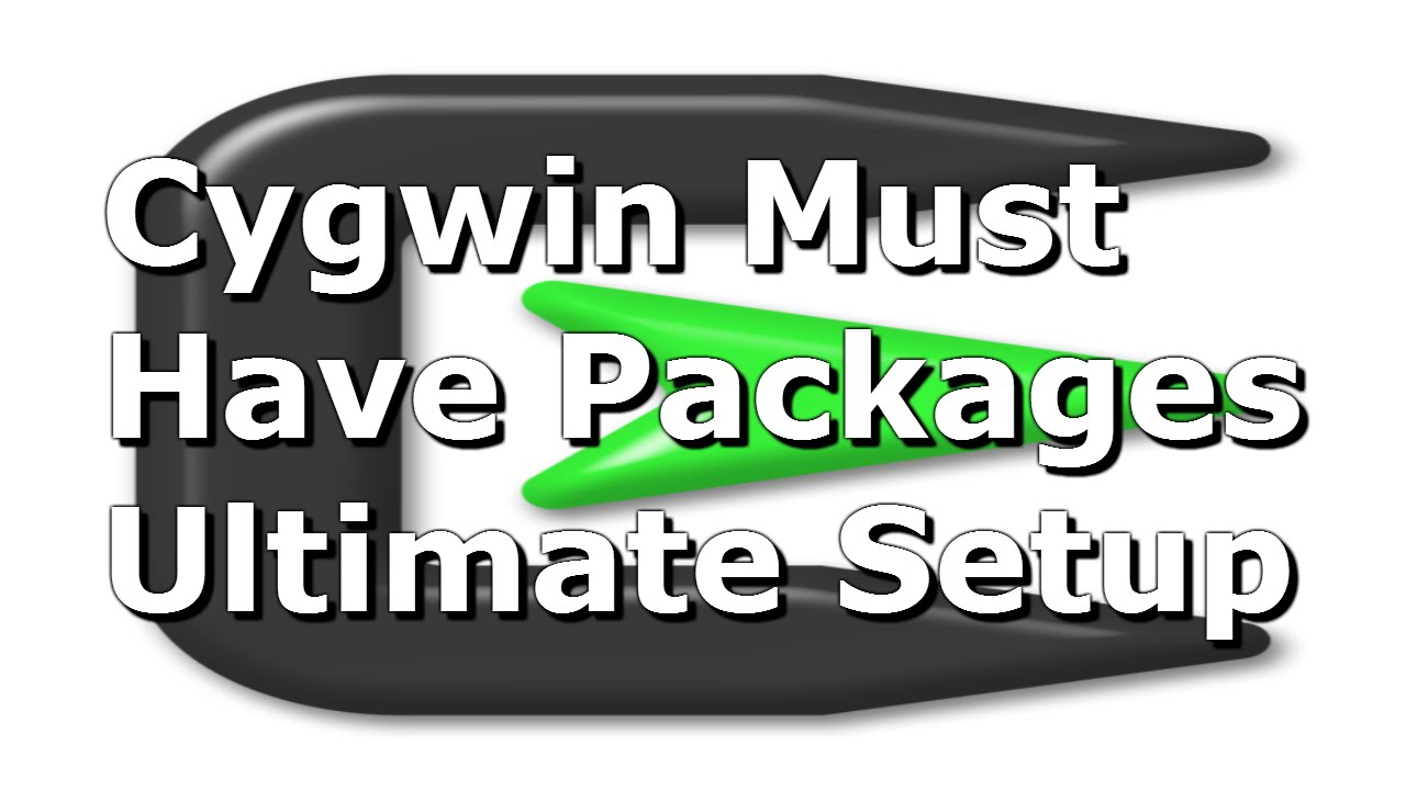 Cygwin Must Have Packages - Ultimate Setup