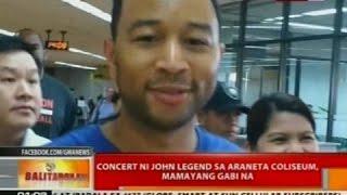 BT: Concert ni John Legend sa Araneta Coliseum, mamayang gabi na