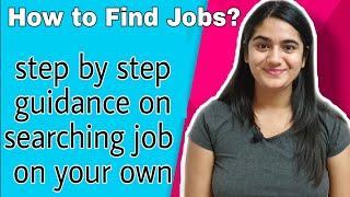How to find Jobs - Right way to search for Jobs / Job dhundhne ka sahi tarika   Jobs Kaise Dhundhe