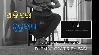 Aji para gurubara Djembe cover by Pabi