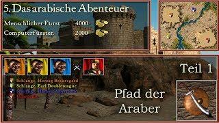 M5: Das arabische Abenteuer - Araber - Stronghold Crusader | Let